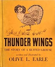 Thunder Wings, the Story of a Ruffed Grouse…