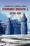 Forbidden Passions I: Devil's Kiss