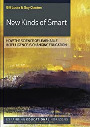 New Kinds Of Smart: Teaching Young People To Be Intelligent For Today'S World (Expanding Educational Horizons)
