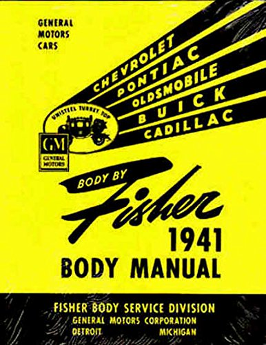 (COMPLETE & UNABRIDGED 1941 1942 BUICK FISHER BODY FACTORY REPAIR SHOP MANUAL INCLUDES: A, B and C body types. 41 42)
