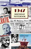 1947 Birthday Notebook: a great alternative to a birthday card