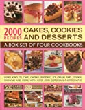 2000 Recipes: Cakes, Cookies & Desserts: A box set of four cookbooks: every kind of cake, gateaux, pudding, ice cream, tart, cookie, brownie and more, with over 2000 gorgeous photographs