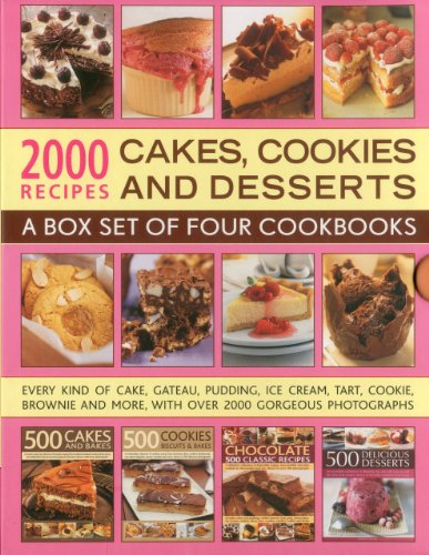 2000 Recipes: Cakes, Cookies & Desserts: A box set of four cookbooks: every kind of cake, gateaux, pudding, ice cream, tart, cookie, brownie and more, with over 2000 gorgeous photographs by Ann Kay, Catherine Atkinson, Felicity Forster, Martha Day