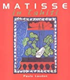 img - for Matisse in Tahiti by Paule Laudon (2001-04-25) book / textbook / text book