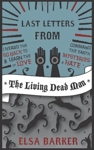 Last Letters from the Living Dead Man ebook