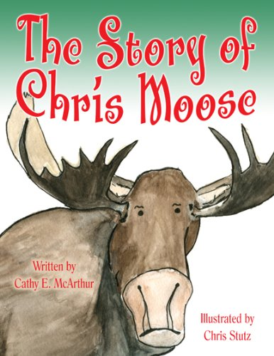 Download The Story of Chris Moose PDF