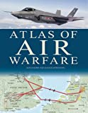 Military Atlas of Air Warfare, Alexander Swanston and Malcolm Swanston, 0785831096