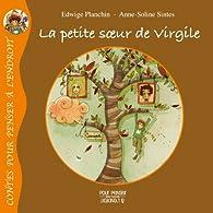 La petite soeur de Virgile par Edwige Planchin
