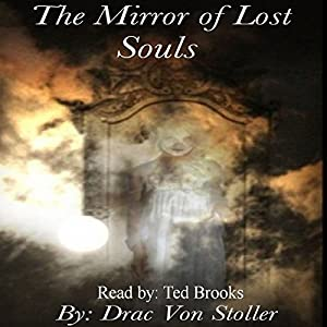 The Mirror of Lost Souls Audiobook