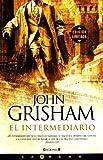 El Intermediario, John Grisham, 846662452X