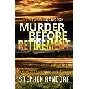 Murder Before Retirement (A Detective Bass Mystery)