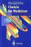 Chemie für Mediziner, Margaretha, Paul, 3540428925