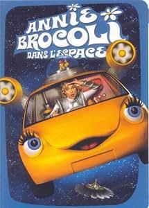 Annie Brocoli : Dans L'espace (Version française)