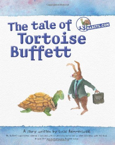 13HABITS.COM THE TALE OF TORTOISE BUFFETT AND TRADER HARE