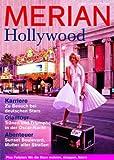MERIAN Hollywood (MERIAN Hefte)