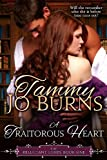 A Traitorous Heart, Tammy Burns, 1492915599