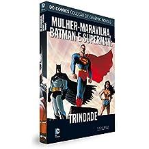 Batman/Superman/Mulher-Maravilha: Trindade