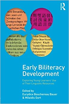 Book Early Biliteracy Development: Exploring Young Learners' Use of Their Linguistic Resources