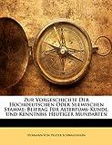 Zur Vorgeschichte der Hochdeutschen Oder Suewischen Stamme, Hermann Von Pfister-Sch and Hermann Von Pfister-Schwaighusen, 1149245158