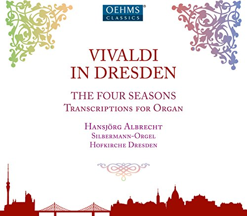Vivaldi in Dresden - The Four Seasons, Transcriptions for (Four Organ)