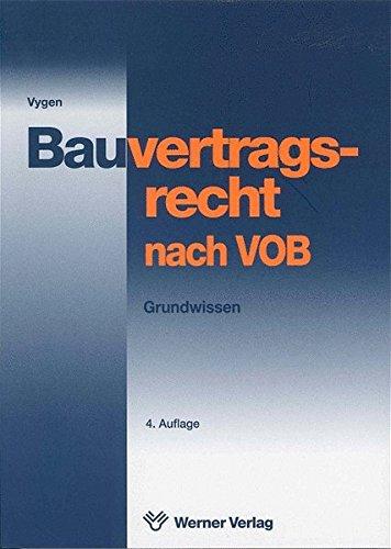 Bauvertragsrecht nach VOB: Grundwissen