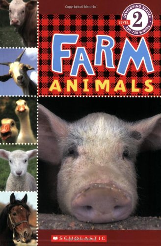 Scholastic Reader Level 2: Farm Animals