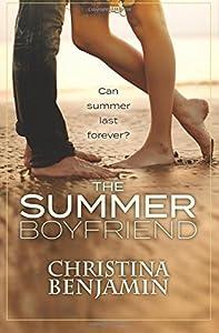 The Summer Boyfriend: A YA Contemporary Romance Novel (The Boyfriend Series) (Volume 8)