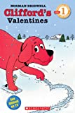 Clifford's Valentines (Scholastic Reader, Level 1)