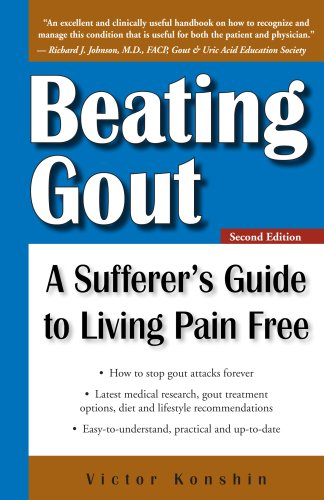 Beating Gout: A Sufferer's Guide to Living Pain Free by [Konshin, Victor]