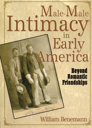 Male-Male Intimacy in Early America: Beyond Romantic Friendships by Brand: Routledge