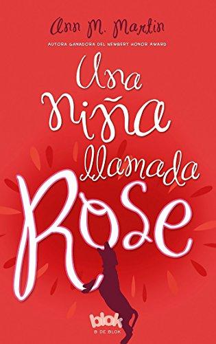 Una niña llamada Rose (ESCRITURA DESATADA)