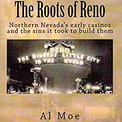 The Roots of Reno