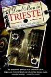 Front cover for the book A Dead Man in Trieste by Michael Pearce