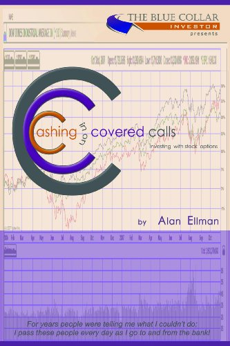 Cashing in on Covered Calls. Investing with Stock Options Pdf