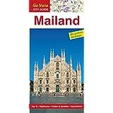 Mailand: Reiseführer mit extra Stadtplan [Reihe Go Vista] (Go Vista City Guide)