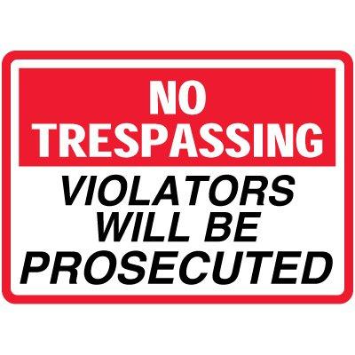 Magnetic No Trespassing Violators Prosecuted Sign - 14