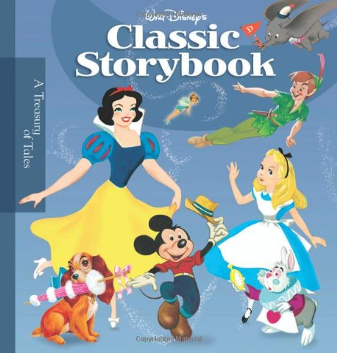 (Walt Disney's Classic Storybook (Storybook Collection) )