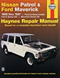 Nissan Patrol and Ford Maverick Australian Automotive Repair Manual: 1988-1997 (Haynes Automotive Repair Manuals)