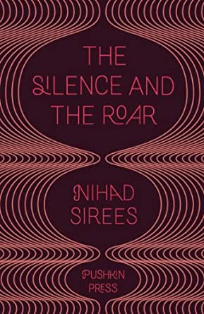 The Silence and the Roar (English Edition) eBook: Sirees, Nihad ...