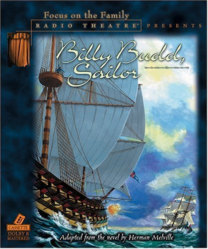 Billy Budd, Sailor (Radio Theatre) by Tyndale Entertainment