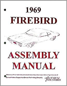 step-by-step 1969 pontiac firebird trans am factory assembly instruction  manual ram air 400, convertible 69: gm pontiac firebird: amazon com: books
