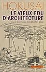 Hokusai, le vieux fou d'architecture par Cluzel