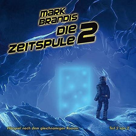 Mark Brandis - Die Zeitspule (Teil 2, Folge 29)