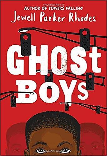 Ghost Boys: Rhodes, Jewell Parker: 9780316262286: Amazon.com: Books
