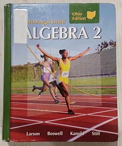 Algebra 2, Grades 9-12: Mcdougal Littell High School Math Ohio (Holt McDougal Larson Algebra 2)