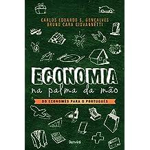 ECONOMIA NA PALMA DA MÃO - Do Economês para o Português