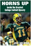 Horns Up: Inside the Greatest College Football Dynasty