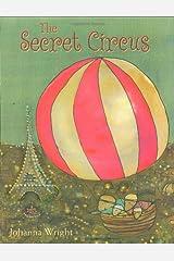 The Secret Circus Hardcover
