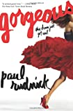 Gorgeous, Paul Rudnick, 0545464277