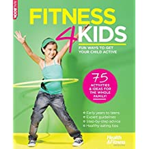 Fitness 4 Kids by Sarah Ivory (2016-04-28)